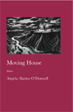 Moving House by Angela Alaimo O'Donnell