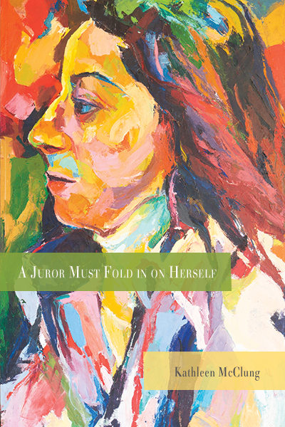 Cover of A Juror Must Fold in on Herself, colorful painting of a woman's face in profile