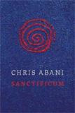Sanctificum by Chris Abani