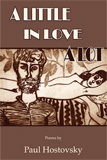 A Little in Love a Lot by Paul Hostovsky