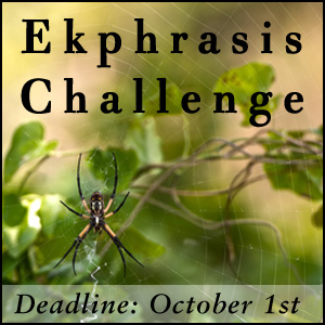 Rattle's Ekphrasis Challenge - Deadline October 1st